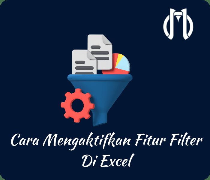 Fungsi Filter Data Pada Microsoft Excel